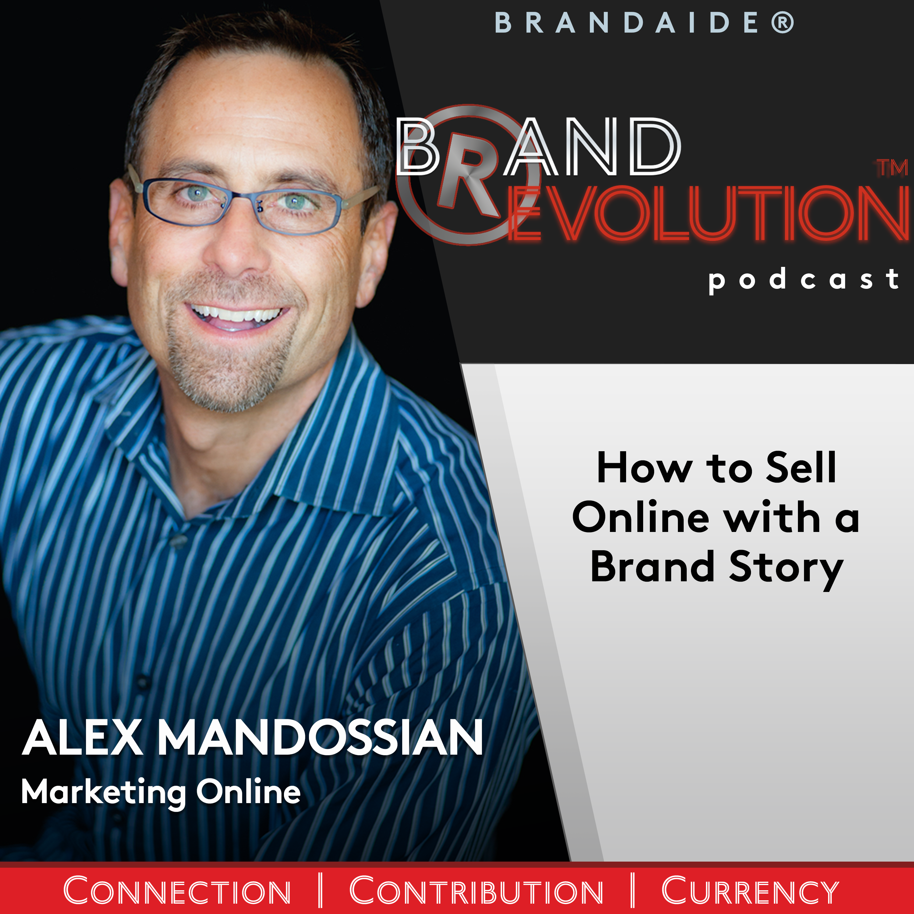 How to Sell Online with a Brand Story  – Alex Mandossian