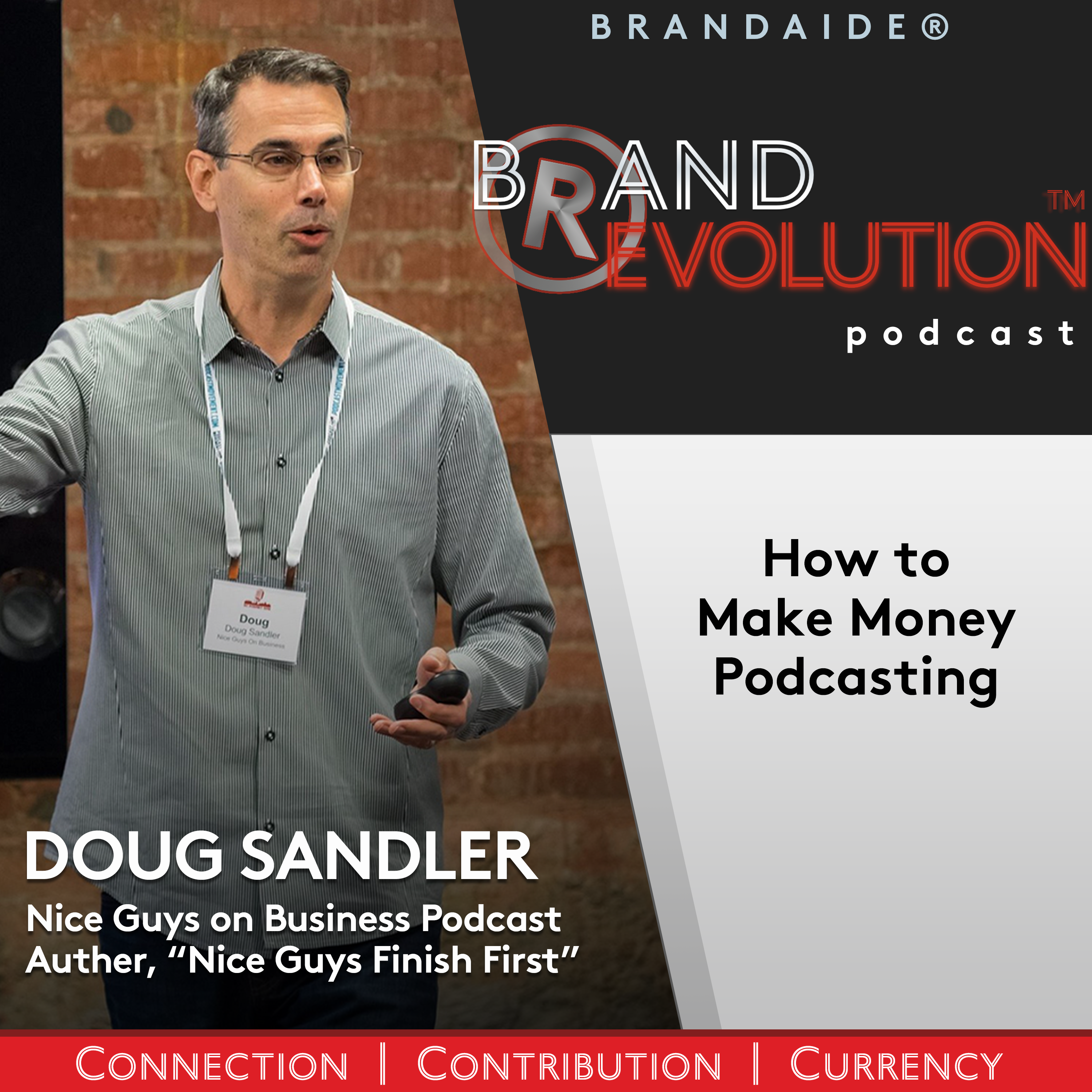 How to Make Money Podcasting  – Doug Sandler