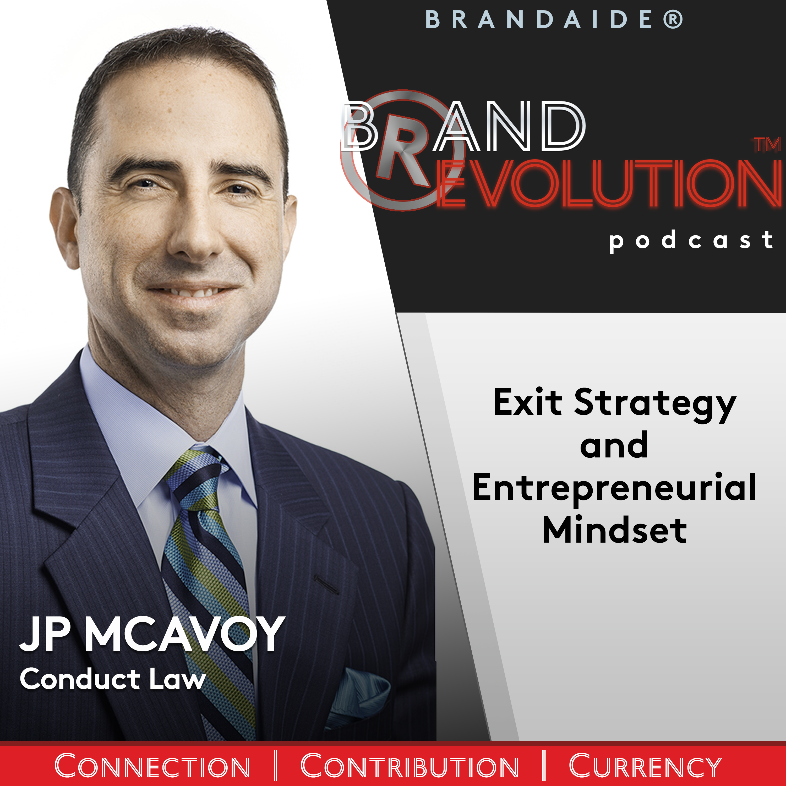 Exit Strategy and Entrepreneurial Mindset –  JP McAvoy