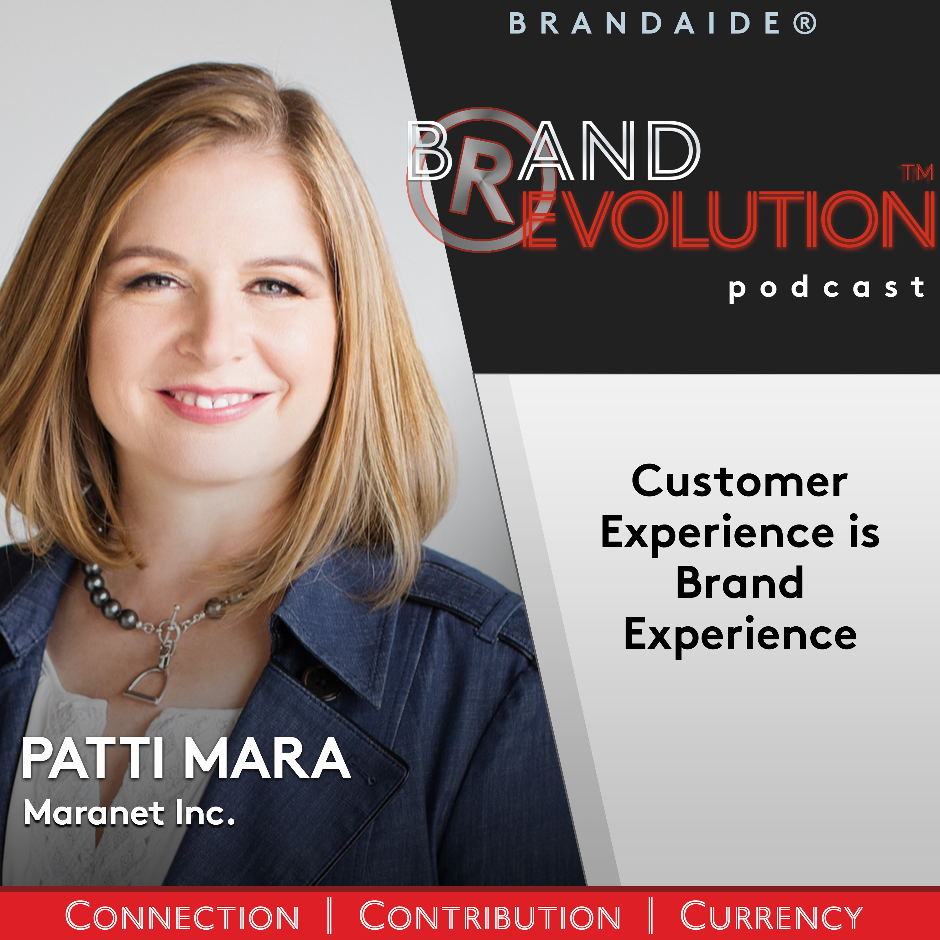 Customer Experience is Brand Experience – Patti Mara